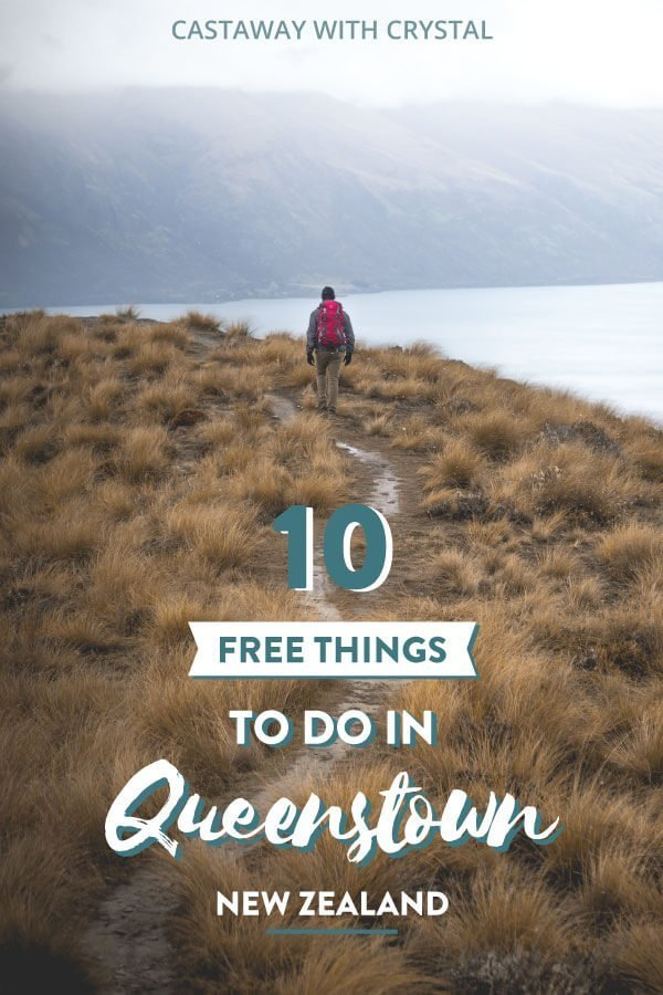 Image of man on a hilke with text overlay: Free Things to do in Queenstown, New Zealand