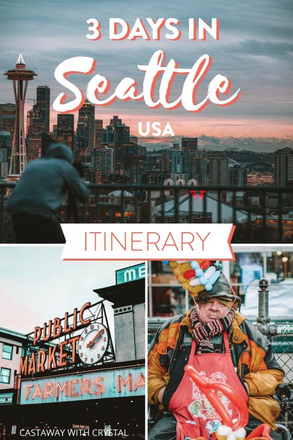 Splice of 3 Seattle images for 3 days in Seattle itinerary