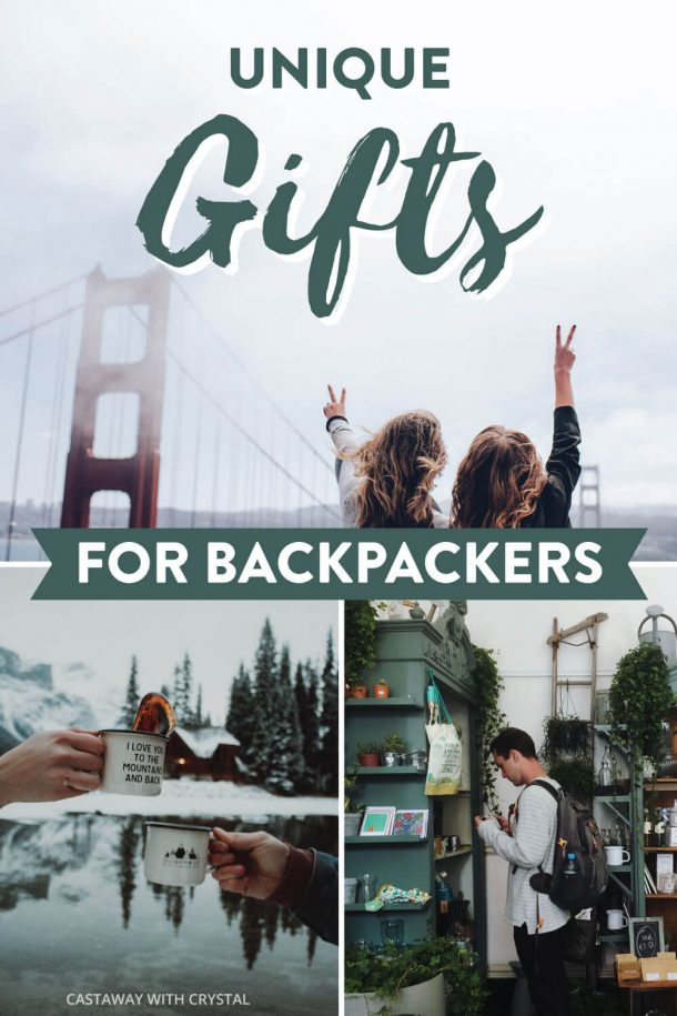 Images of backpackers sightseeing for Best Backpacking Gifts post with text: Unique gifts for backpackers