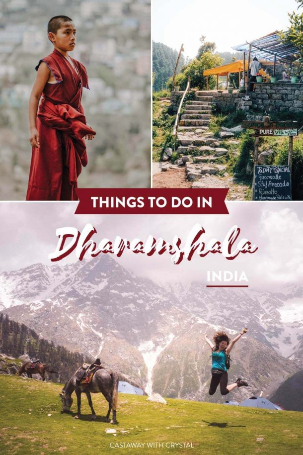 """3 images of Dharamshala, a monk, a cute cafe and A woman jumping next to a horse on Triund hike with text olay """"Things to do in Dharamshala India"""""""